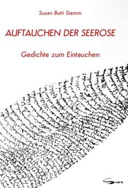 21. März 2020: AUFTAUCHEN DER SEEROSE – Buchsignierung